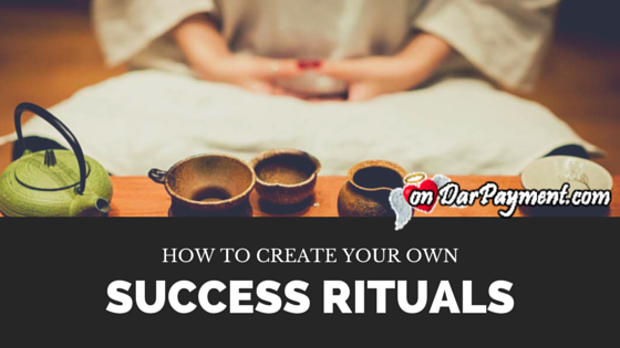 how-to-create-your-own-success-rituals