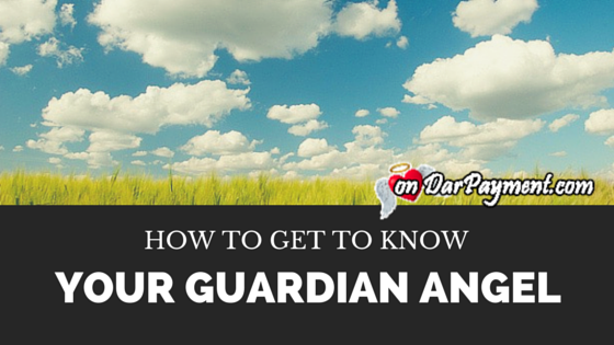 how-to-get-to-know-your-guardian-angel