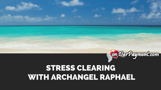 stress-clearing-meditation-with-archangel raphael