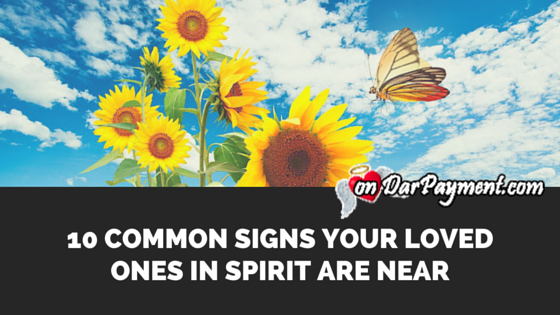 common-signs-your-loved-ones-in-spirit-are-near