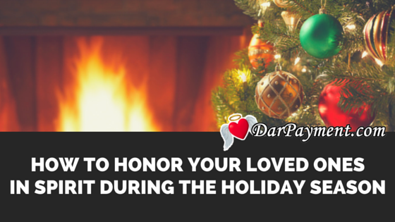 honor-your-loved-ones-in-spirit-during-the-holidays