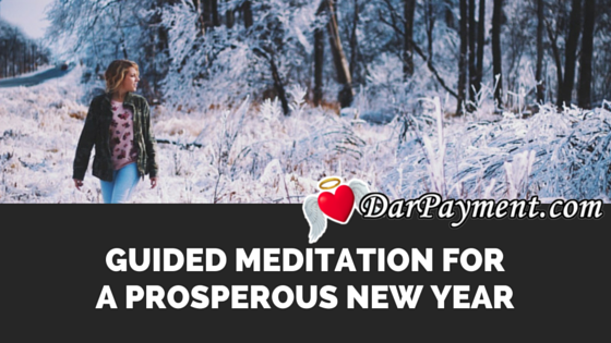 GUIDED MEDITATION FOR A PROSPEROUS NEW YEAR