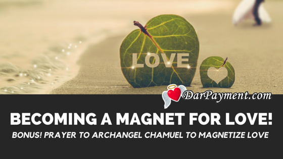 becoming a magnet for love