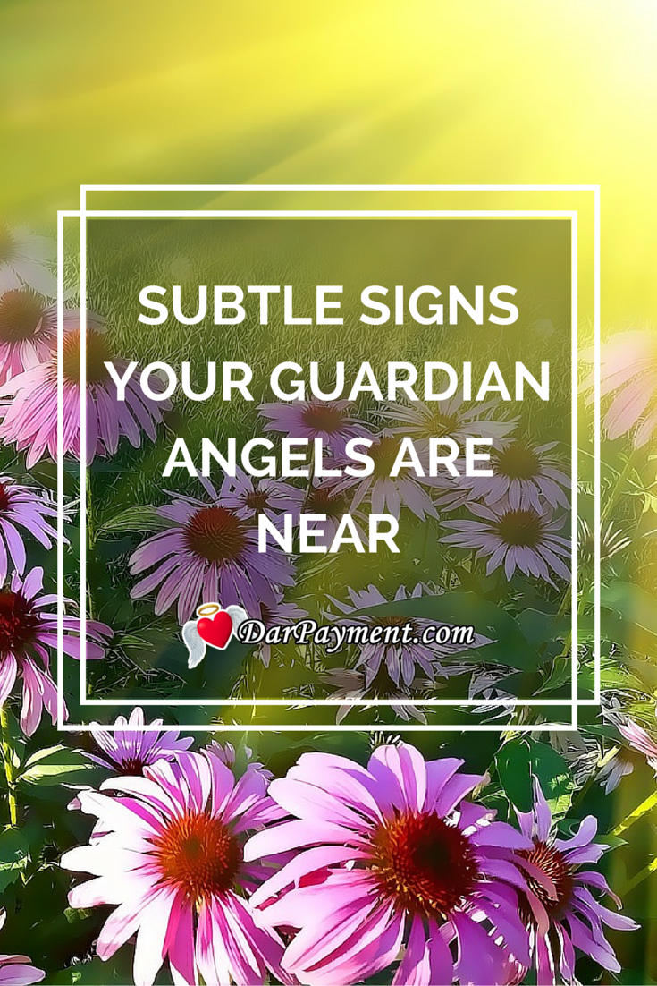 subtle signs your guardian angel is near