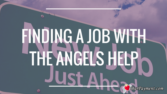 Finding a job with the angels help