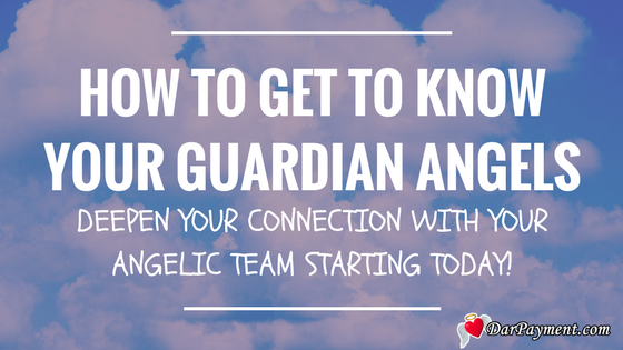 how to get to know your guardian angels