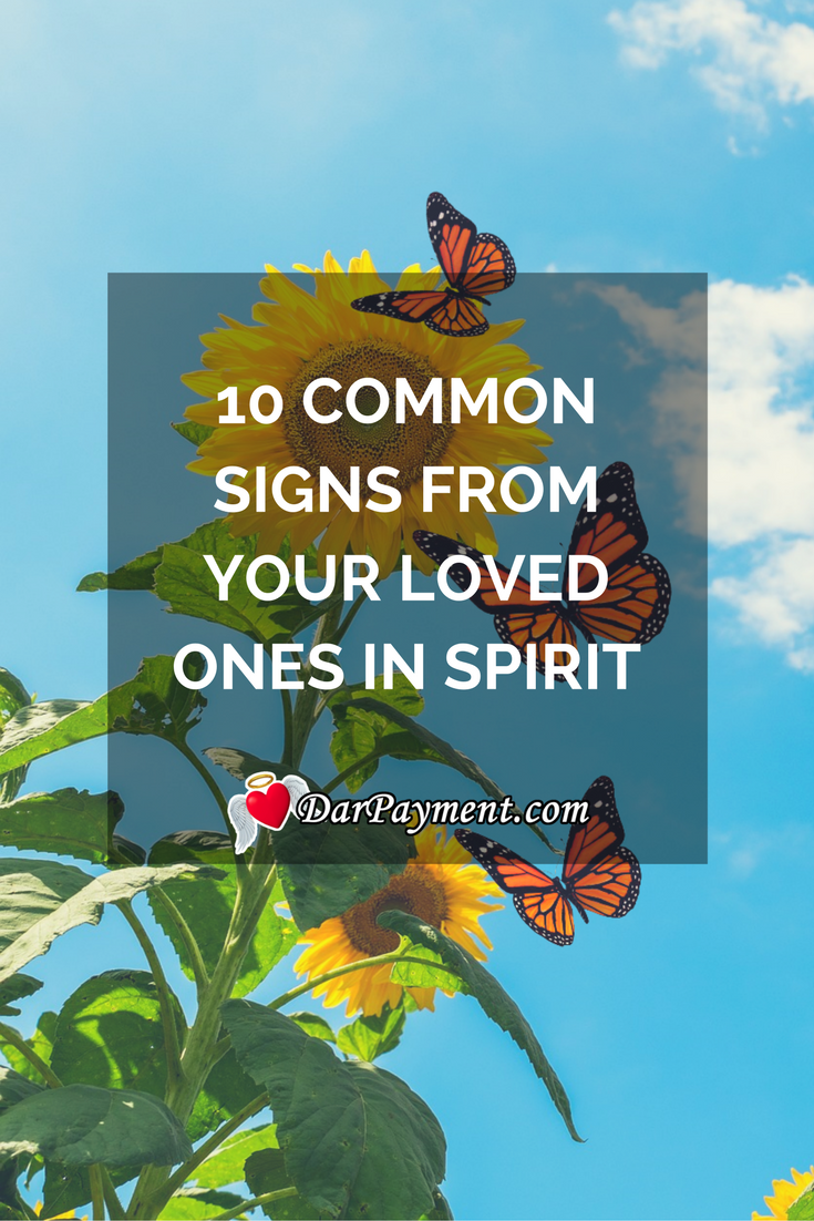 10 Common Signs from Your Loved Ones in Spirit