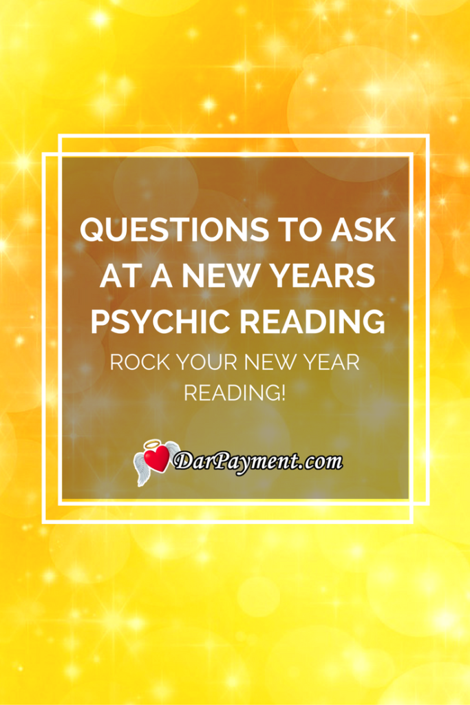 Questions You Should Ask at a New Years Psychic Reading