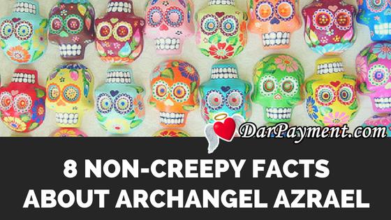 8-non-creepy-facts-about-archangel-azrael