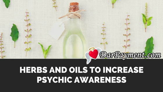 herbs-oils-increase-psychic-awareness