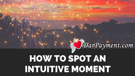 how-to-spot-an-intuitive-moment