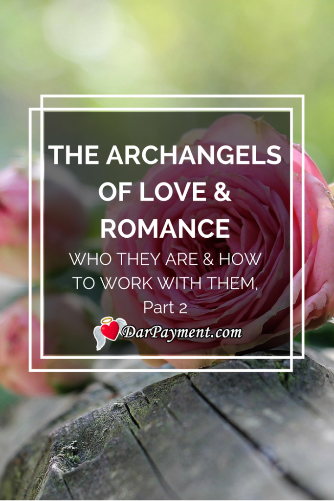 the-archangels-of-love-and-romance-part-2
