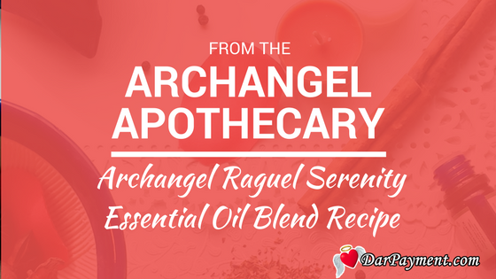 archangel-raguel-serene-essential-oil-blend-recipe