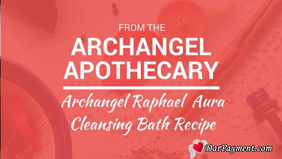archangel-raphael-aura-cleansing-bath-recipe