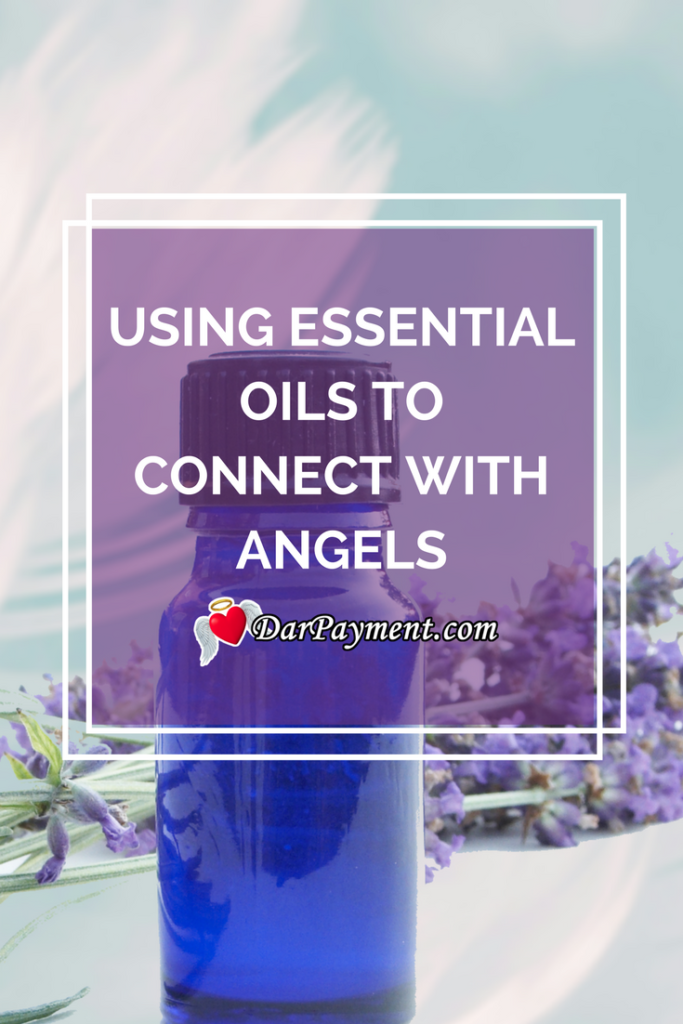 using essential oils to connect to angels