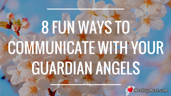 8-fun-ways-to-communicate-with-your-guardian-angels
