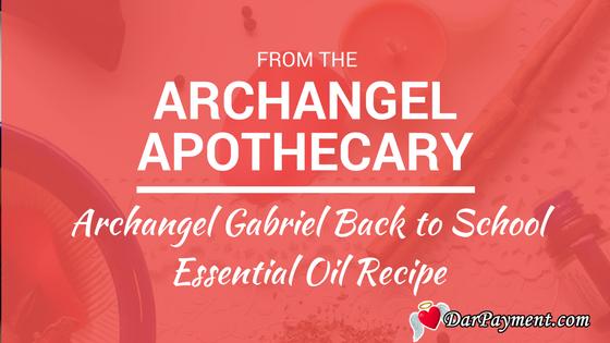 archangel gabriel back to school essential oil recipe