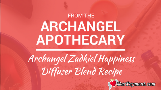 Archangel Zadkiel Happiness Diffuser Blend Recipe