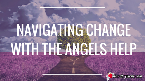 Navigating Change with the Angels Help