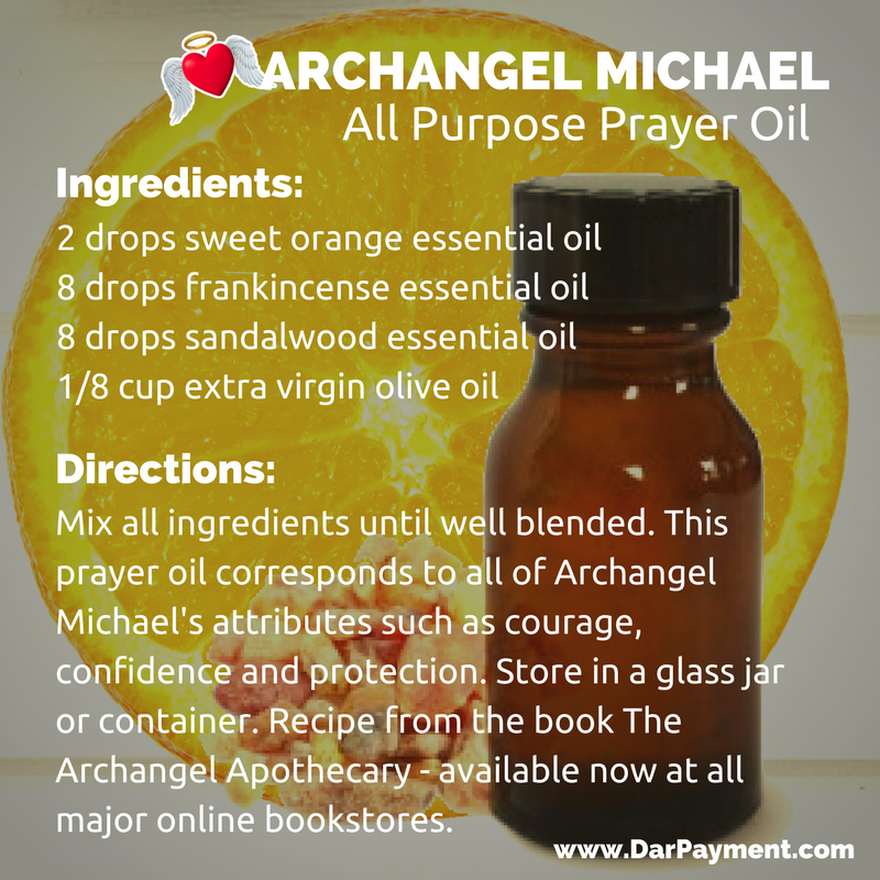 Archangel Michael All Purpose Prayer Oil Recipe - Dar Payment