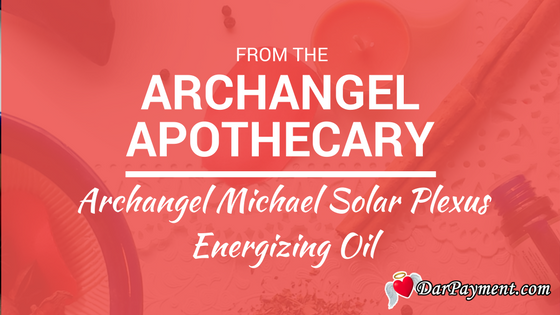 archangel michael solar plexus energizing oil recipe