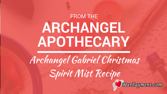 archangel gabriel christmas spirit mist recipe