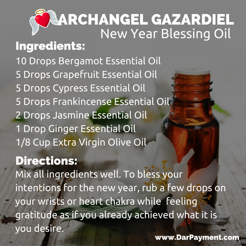 archangel gazardiel new year blessings oil recipe