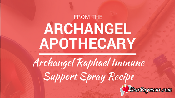 archangel raphael immune support spray recipe