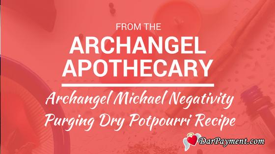 archangel michael negativity purging dry potpourri recipe