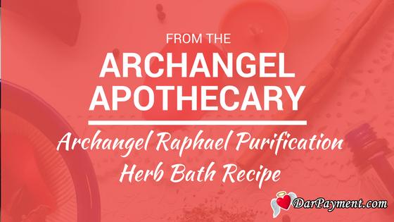 archangel raphael herb purification bath recipe