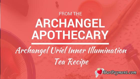 archangel uriel inner illuminations tea recipe