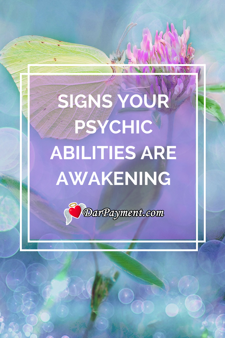 Signs Your Psychic Abilities Are Awakening Dar Payment