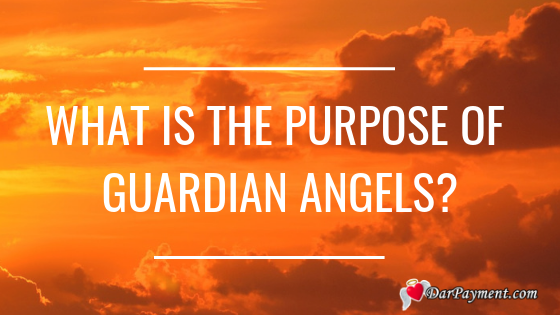 the purpose of guardian angels